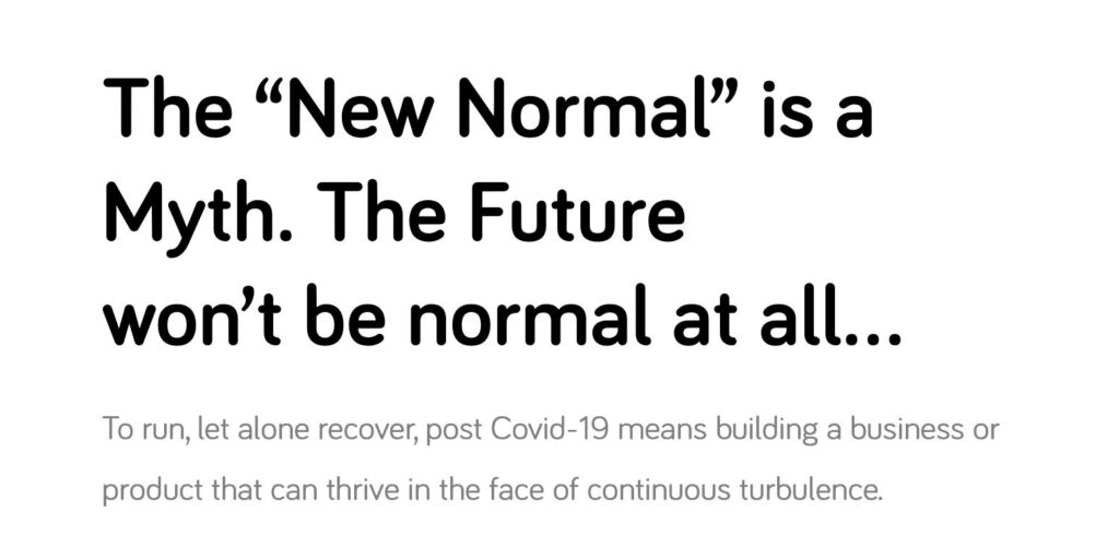 New Normal is not normal